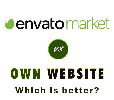 Envato or Own Marketplace Which is Better?